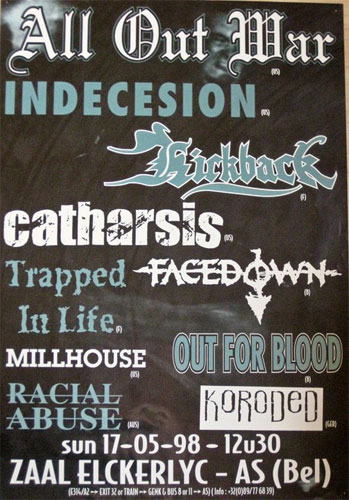 kickback,racial abuse,indecision,koroded,trapped in life,catharsis,facedown,out for blood,milhouse,all out war