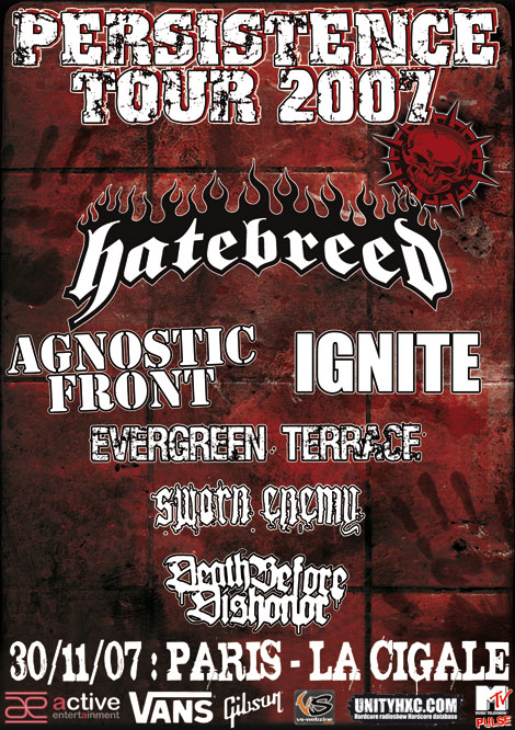 agnostic front,hatebreed,sworn enemy,ignite,evergreen terrace,death before dishonor